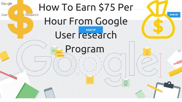 Earn $75 With Google User Experience Research Survey