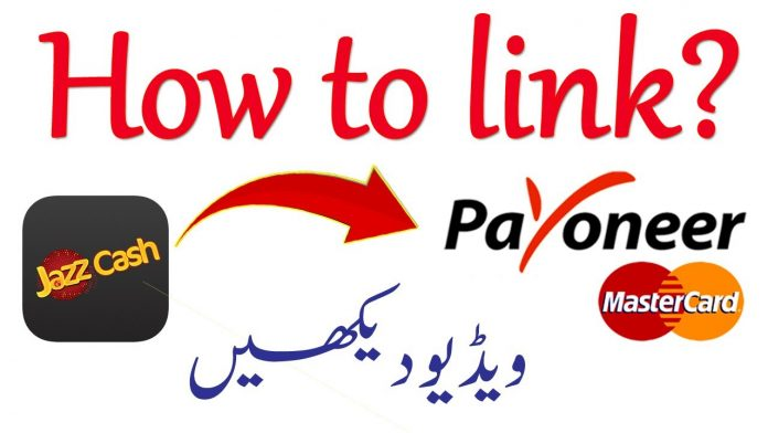 How to link JazzCash Account to Payoneer