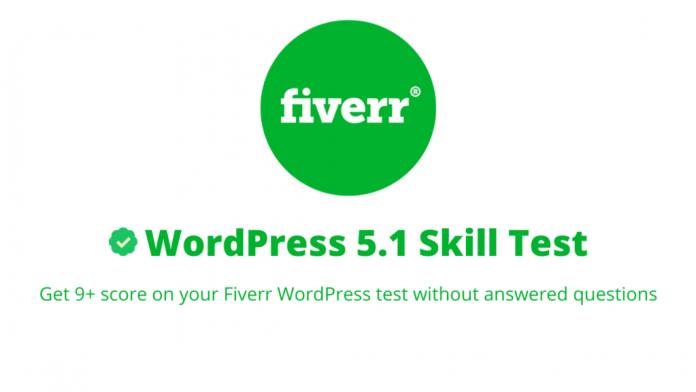 fiverr wordpress 5.1 test answers