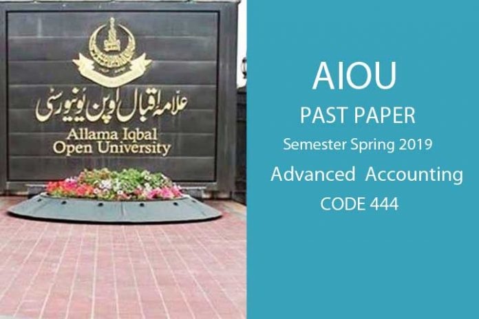 Advanced Accounting 444 past paper spring 2019